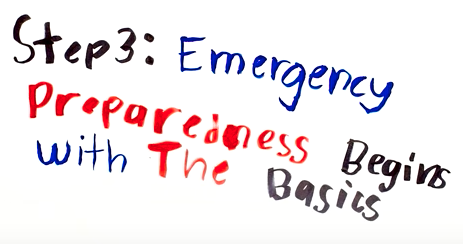 Step 3: Emergency Preparedness Begins with the Basics