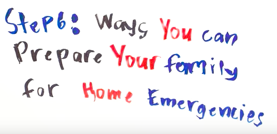 Step 6: Ways You Can Prepare Your Family for Home Emergencies