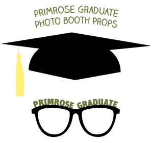 "An image of a black graduation cap with a yellow tassel and a pair of black glasses with the text ""Primrose Graduate"" along the frames"