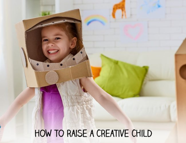 How to Raise a Creative Child